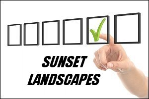 Sunset Landscape Selection of Quality Prints